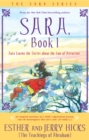 Sara, Book 1 : Sara Learns The Secret About The Law Of Attraction