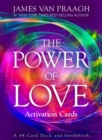 The Power of Love Activation Cards : A 44-Card Deck and Guidebook