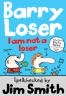 Barry Loser: I am Not a Loser : Tom Fletcher Book Club 2017 title