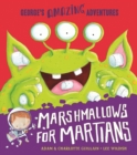 Marshmallows for Martians