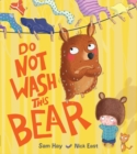 Do Not Wash This Bear - Book