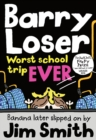 Barry Loser: worst school trip ever!