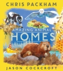 Amazing Animal Homes - Book