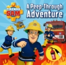 Fireman Sam: A Peep-Through Adventure - Book