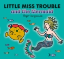 Little Miss Trouble and the Mermaid - Book
