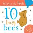Winnie the Pooh: 10 Busy Bees (a 123 Book) - Book