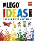 The LEGO (R) Ideas Book : You Can Build Anything! - Book