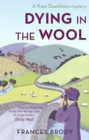 Dying In The Wool : Number 1 in series
