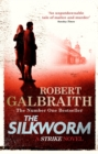 The Silkworm : Cormoran Strike Book 2 - eBook