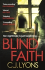Blind Faith : A compelling and disturbing thriller with a shocking twist