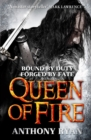 Queen of Fire : Book 3 of Raven's Shadow
