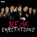 Bleak Expectations: The Complete First Series