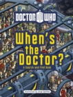 Doctor Who: When's the Doctor? - Book