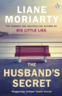 The Husband's Secret : From the bestselling author of Big Little Lies, now an award winning TV series - Book