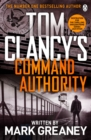 Command Authority : INSPIRATION FOR THE THRILLING AMAZON PRIME SERIES JACK RYAN