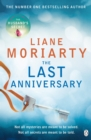 The Last Anniversary : From the bestselling author of Big Little Lies, now an award winning TV series - Book