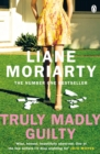 Truly Madly Guilty : From the bestselling author of Big Little Lies, now an award winning TV series - eBook