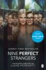 Nine Perfect Strangers : The Number One Sunday Times bestseller from the author of Big Little Lies - eBook