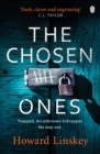 The Chosen Ones : The gripping crime thriller you won't want to miss
