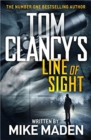 Tom Clancy's Line of Sight : THE INSPIRATION BEHIND THE THRILLING AMAZON PRIME SERIES JACK RYAN - Book