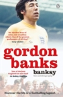 Banksy : The Autobiography of an English Football Hero - Book