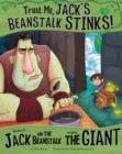 Trust Me, Jack's Beanstalk Stinks! : The Story of Jack and the Beanstalk as Told by the Giant - Book