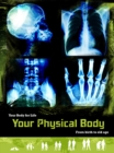 Your Physical Body : From Birth to Old Age - Book