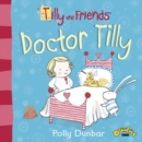Tilly and Friends: Doctor Tilly