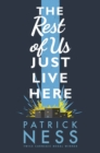 The Rest of Us Just Live Here - eBook