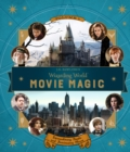 J.K. Rowling's Wizarding World: Movie Magic Volume One: Extraordinary People and Fascinating Places - Book