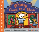 Maisy Goes to a Show - Book