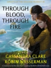 Ghosts of the Shadow Market 8: Through Blood, Through Fire - eBook