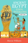 Ancient Egypt: Gods, Pharaohs and Cats!