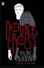 Double Cross : Book 4