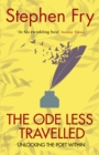 The Ode Less Travelled : Unlocking the Poet Within - eBook