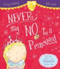 Never Say No to a Princess! - Book