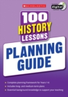 100 History Lessons: Planning Guide