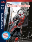 Avengers: Maths Practice (Ages 6 to 7) - Book