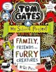 Tom Gates: Family, Friends and Furry Creatures - Book