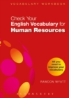 Check Your English Vocabulary for Human Resources : All you need to pass your exams