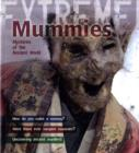 Mummies : Mysteries of the Ancient World