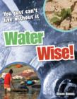 Water Wise! : Age 9-10, Average Readers