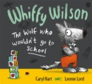 Whiffy Wilson: The Wolf who wouldn't go to school - Book