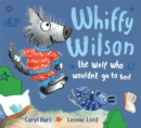 Whiffy Wilson: The Wolf who wouldn't go to bed - Book