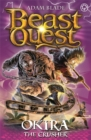 Beast Quest: Okira the Crusher : Series 20 Book 3