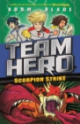 Team Hero: Scorpion Strike : Series 2 Book 2 - Book