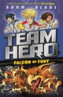 Team Hero: Falcon of Fury : Series 2 Book 3 - Book