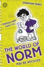 The World of Norm: May Be Recycled : Book 11