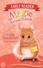Magic Animal Friends Early Reader: Molly Twinkletail : Book 2
