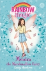 Rainbow Magic: Monica the Marshmallow Fairy : The Candy Land Fairies Book 1